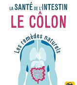 La santé de l'intestin - le côlon - Norman Wallker